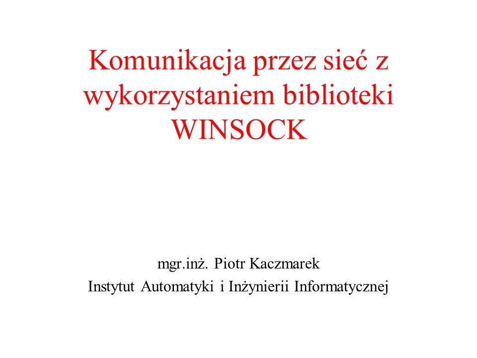 Komunikacja przez sieć z wykorzystaniem biblioteki WINSOCK