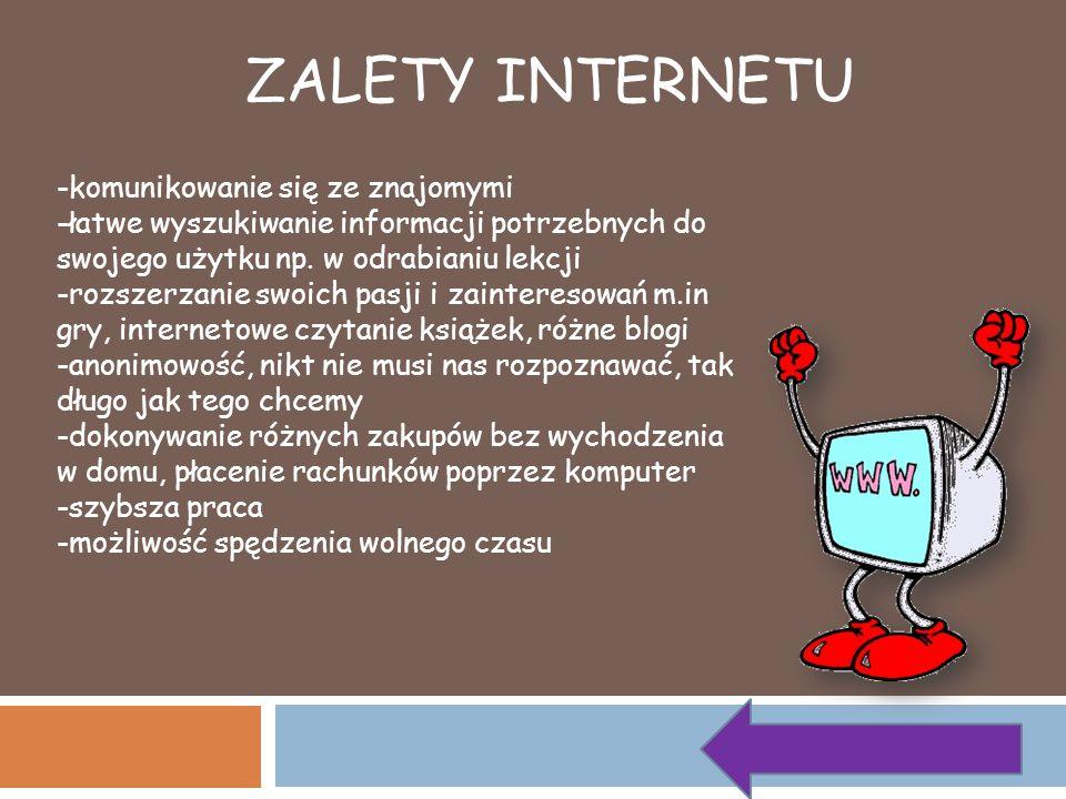 ZALETY INTERNETU -komunikowanie się ze znajomymi