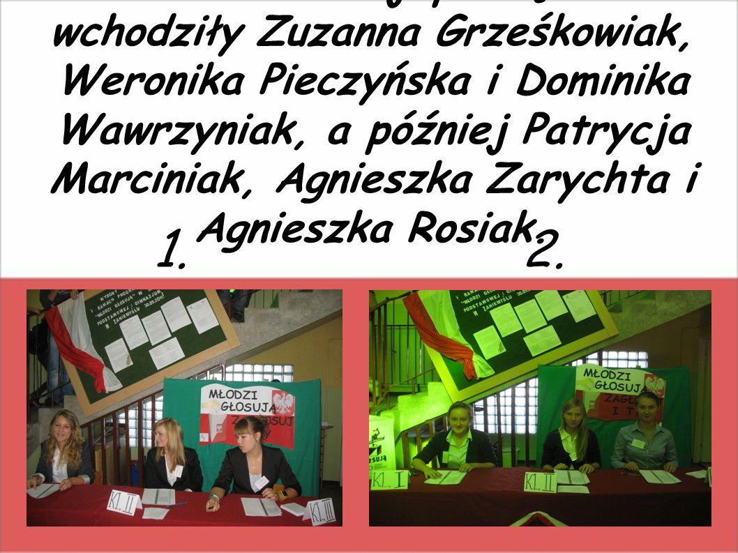 W skład komisji początkowo wchodziły Zuzanna Grześkowiak, Weronika Pieczyńska i Dominika Wawrzyniak, a później Patrycja Marciniak, Agnieszka Zarychta i Agnieszka Rosiak.