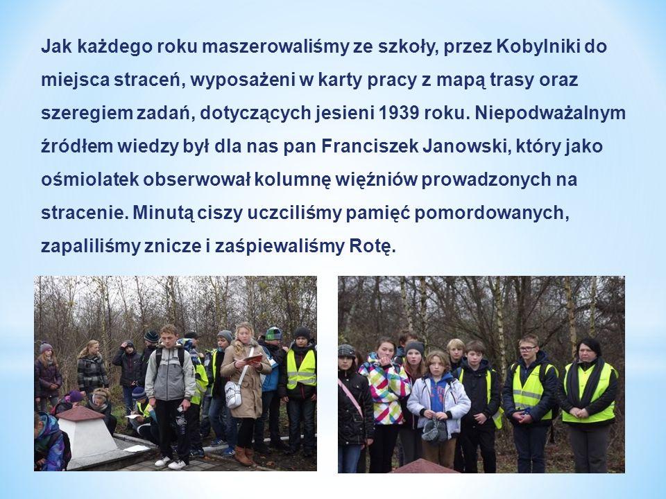Jak każdego roku maszerowaliśmy ze szkoły, przez Kobylniki do miejsca straceń, wyposażeni w karty pracy z mapą trasy oraz szeregiem zadań, dotyczących jesieni 1939 roku.