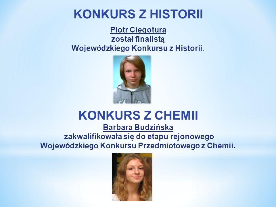 Wojewódzkiego Konkursu z Historii.