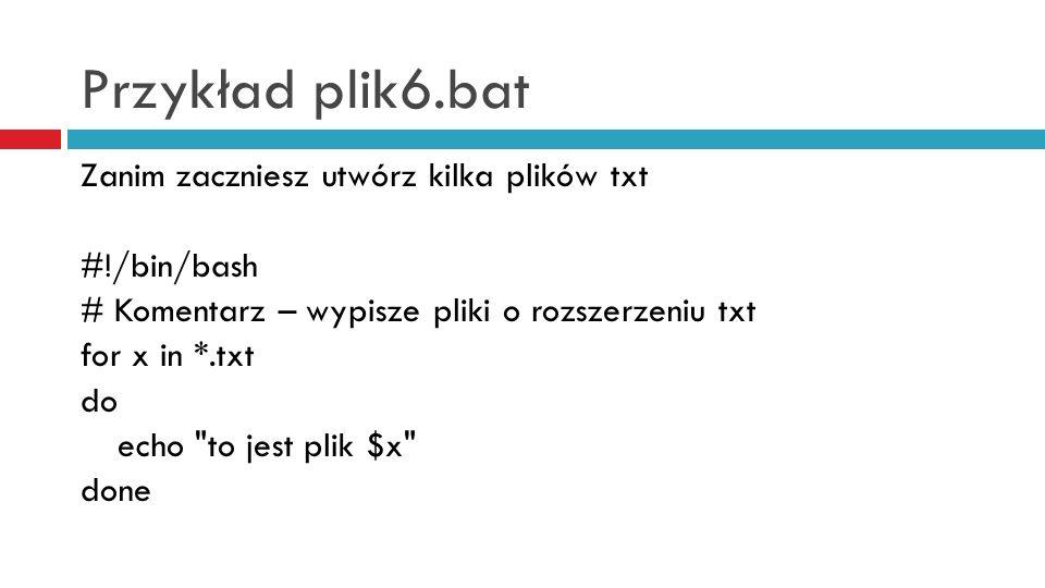 Przykład plik6.bat