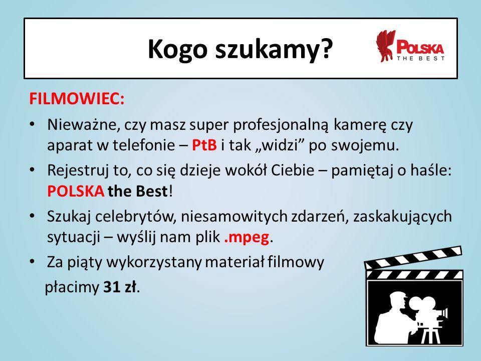 Kogo szukamy FILMOWIEC: