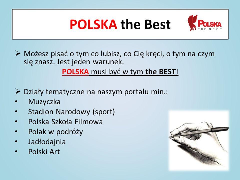 POLSKA musi być w tym the BEST!