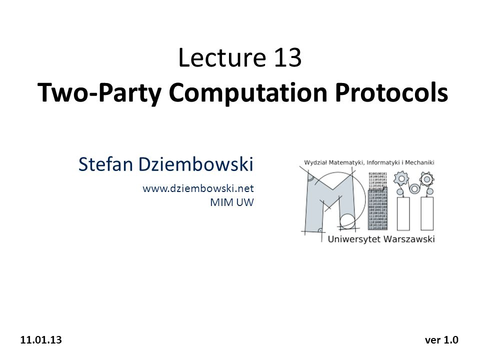 Lecture 13 Two-Party Computation Protocols