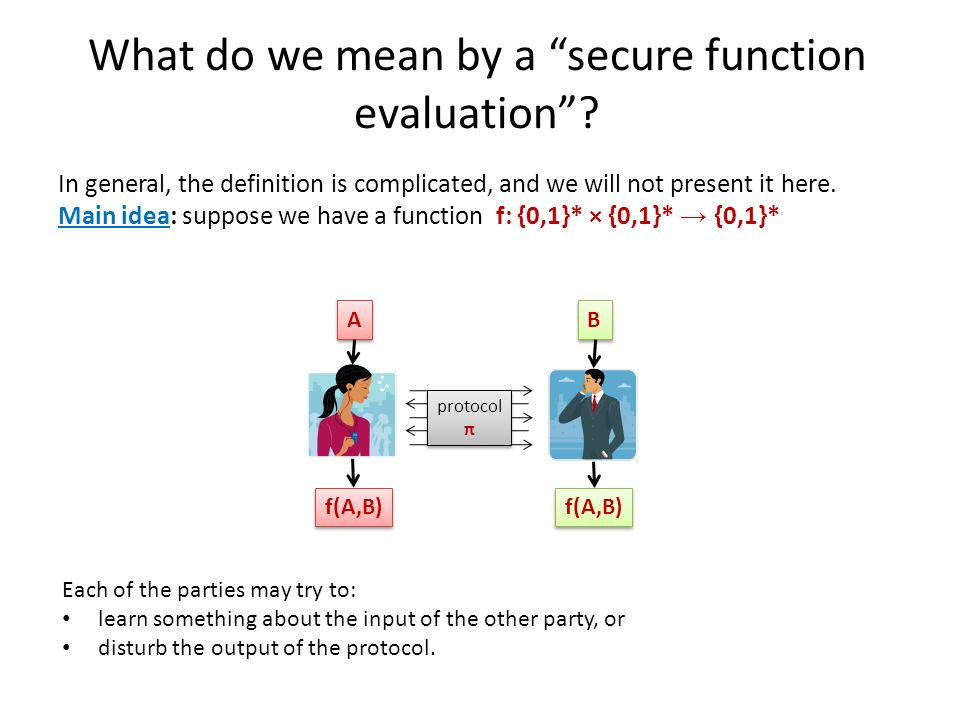 What do we mean by a secure function evaluation