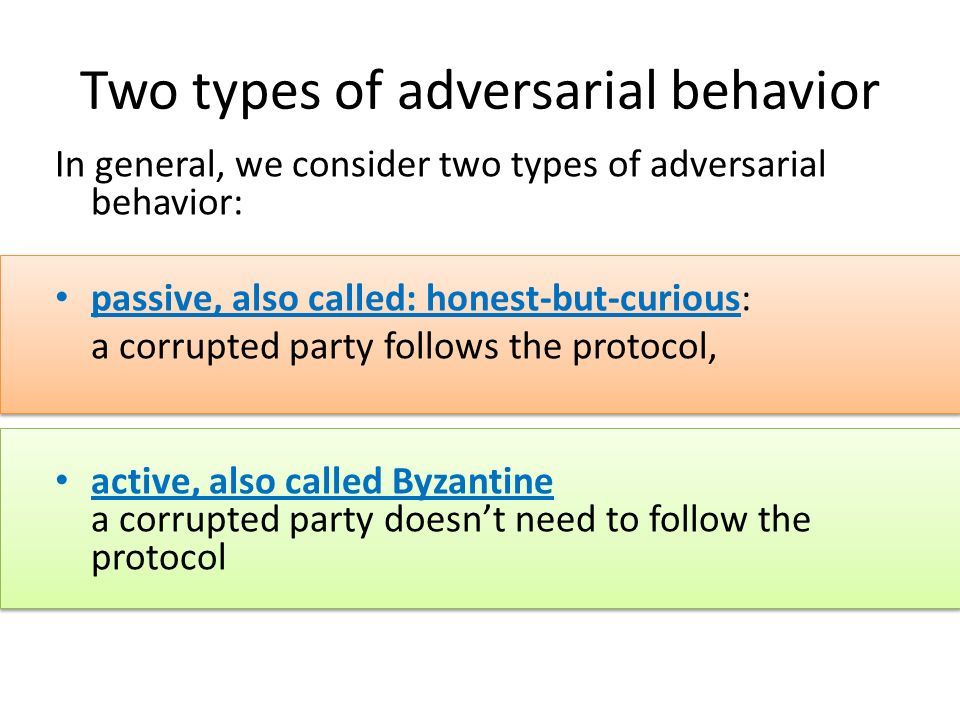 Two types of adversarial behavior
