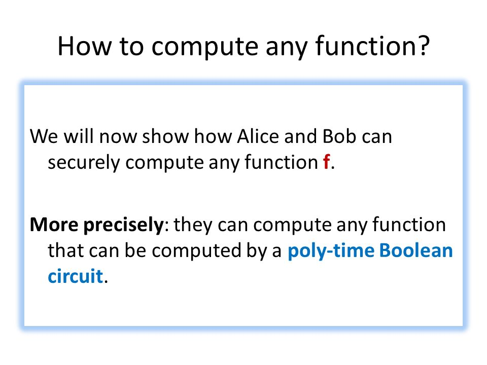 How to compute any function