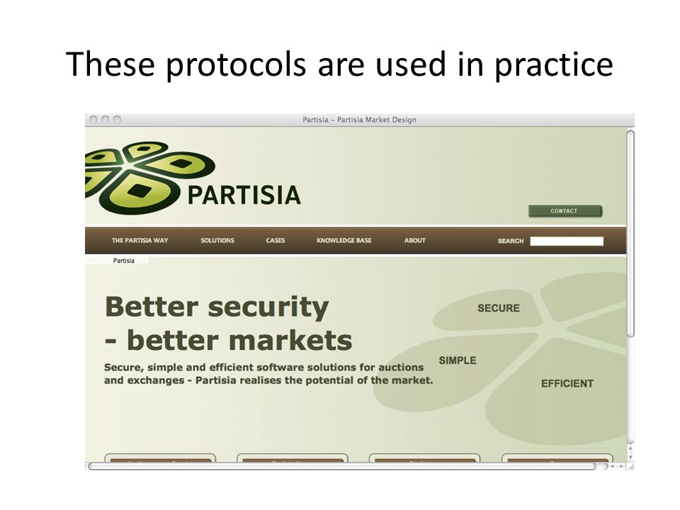 These protocols are used in practice
