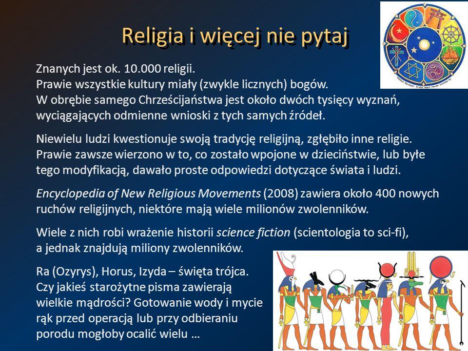 Religia i więcej nie pytaj