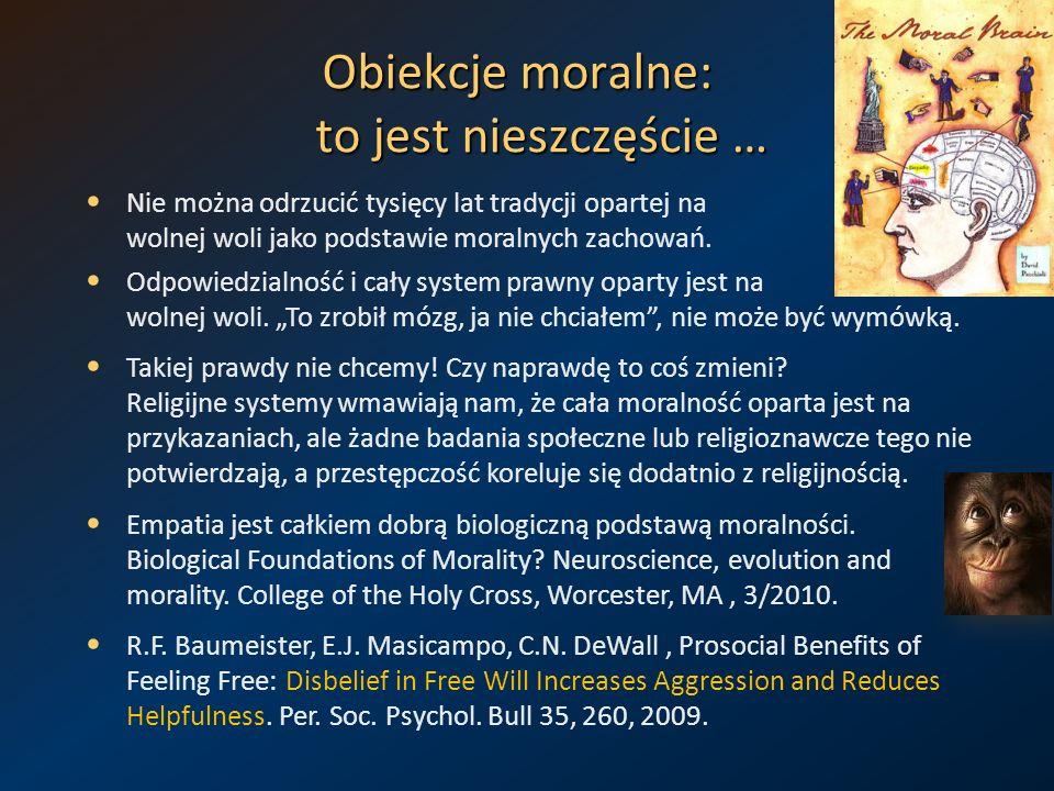 Obiekcje moralne: to jest nieszczęście …
