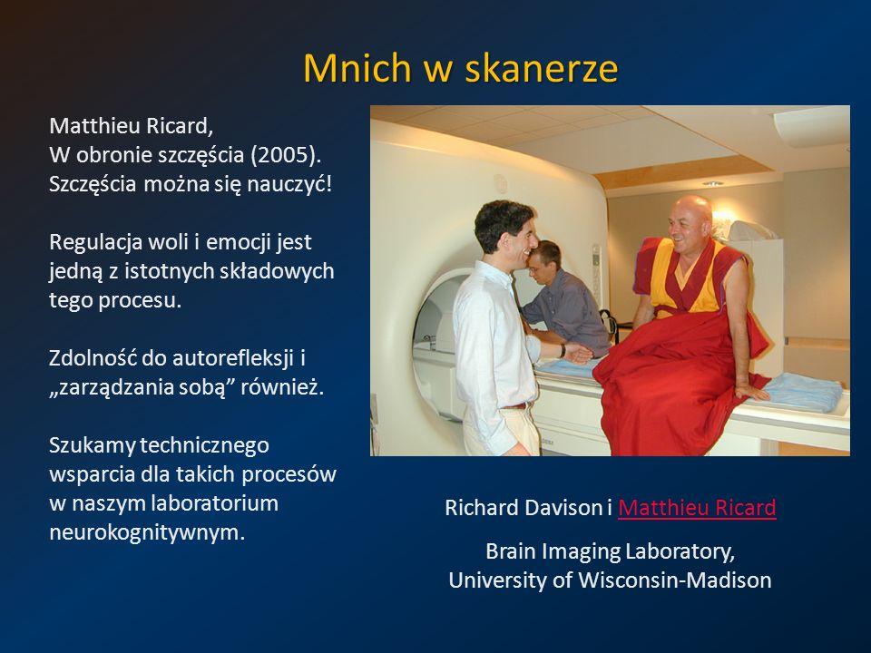 Mnich w skanerze Matthieu Ricard, W obronie szczęścia (2005).