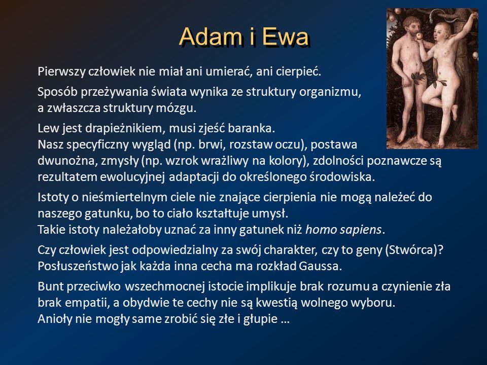 Adam i Ewa Pierwszy człowiek nie miał ani umierać, ani cierpieć.