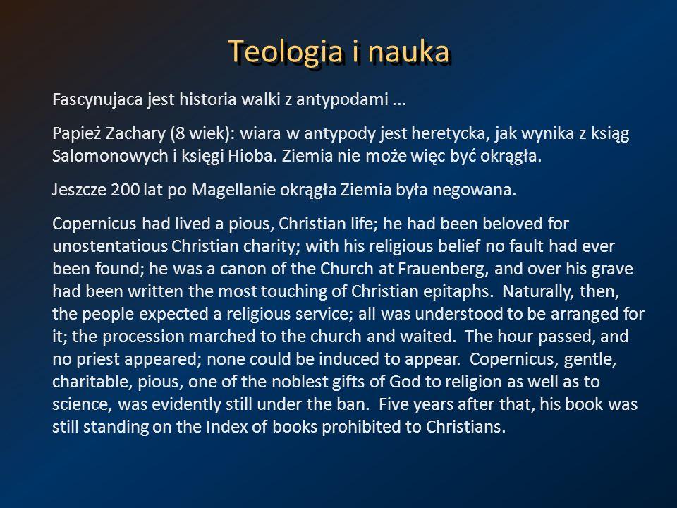 Teologia i nauka Fascynujaca jest historia walki z antypodami ...