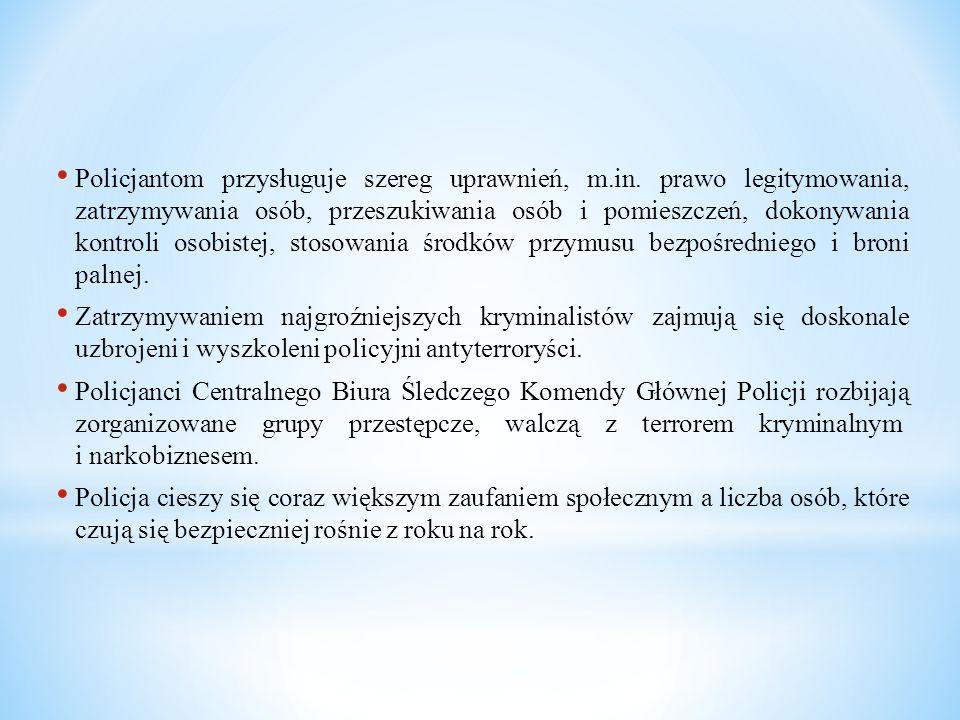 Policjantom przysługuje szereg uprawnień, m. in