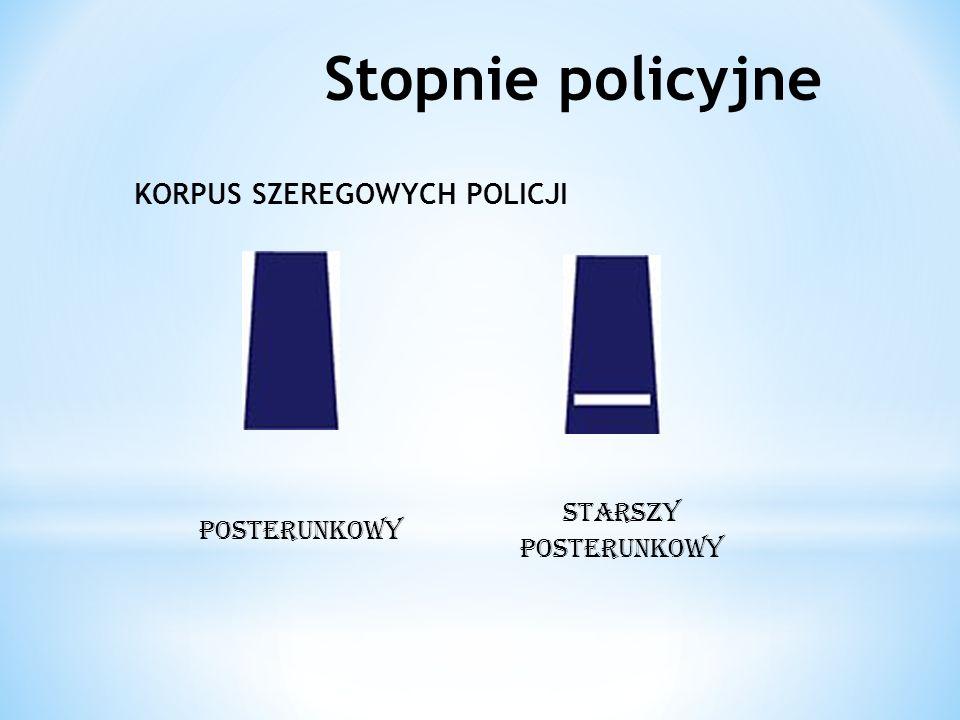 Stopnie policyjne KORPUS SZEREGOWYCH POLICJI STARSZY POSTERUNKOWY