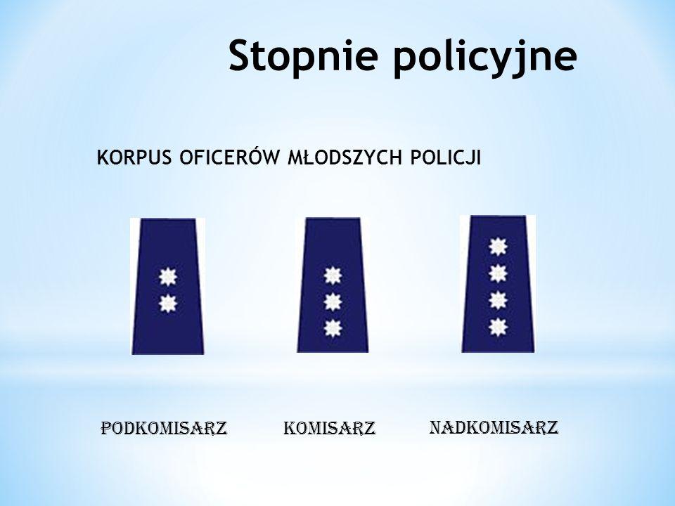 Stopnie policyjne KORPUS OFICERÓW MŁODSZYCH POLICJI PODKOMISARZ