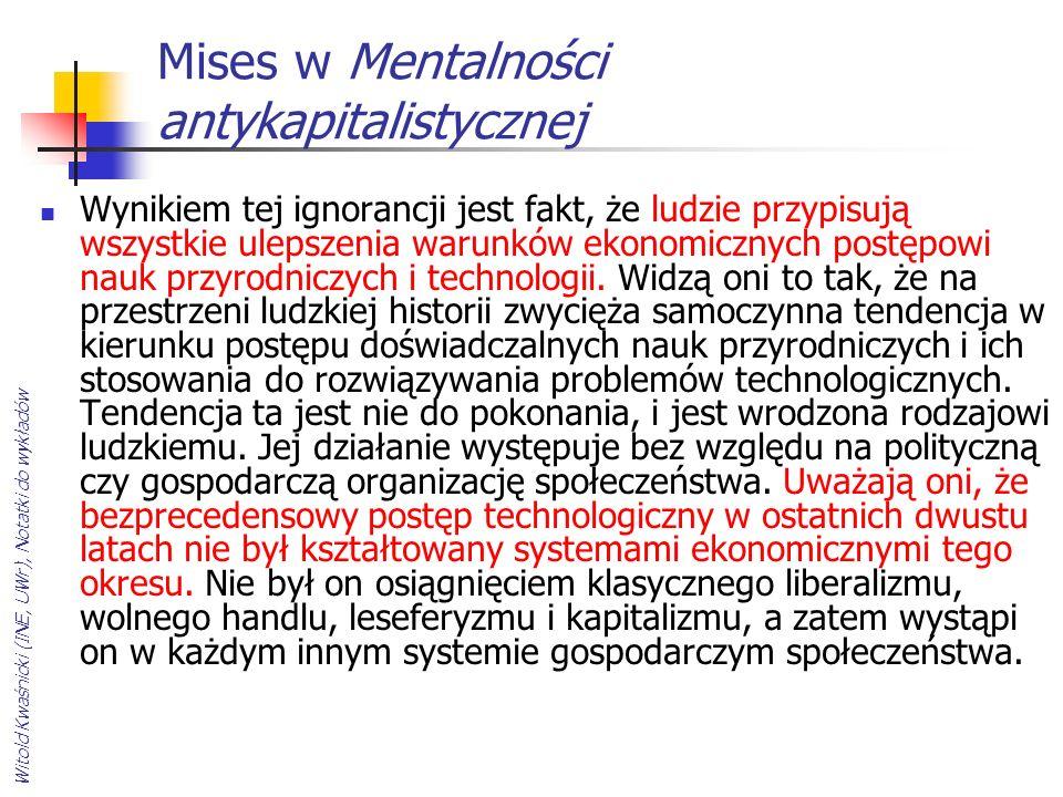 Mises w Mentalności antykapitalistycznej