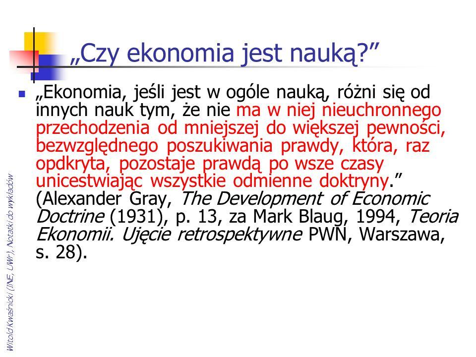 """""""Czy ekonomia jest nauką"""