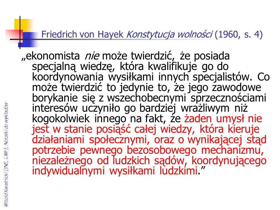 Friedrich von Hayek Konstytucja wolności (1960, s. 4)