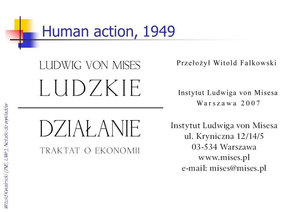 Human action, 1949 Witold Kwaśnicki (INE, UWr), Notatki do wykładów