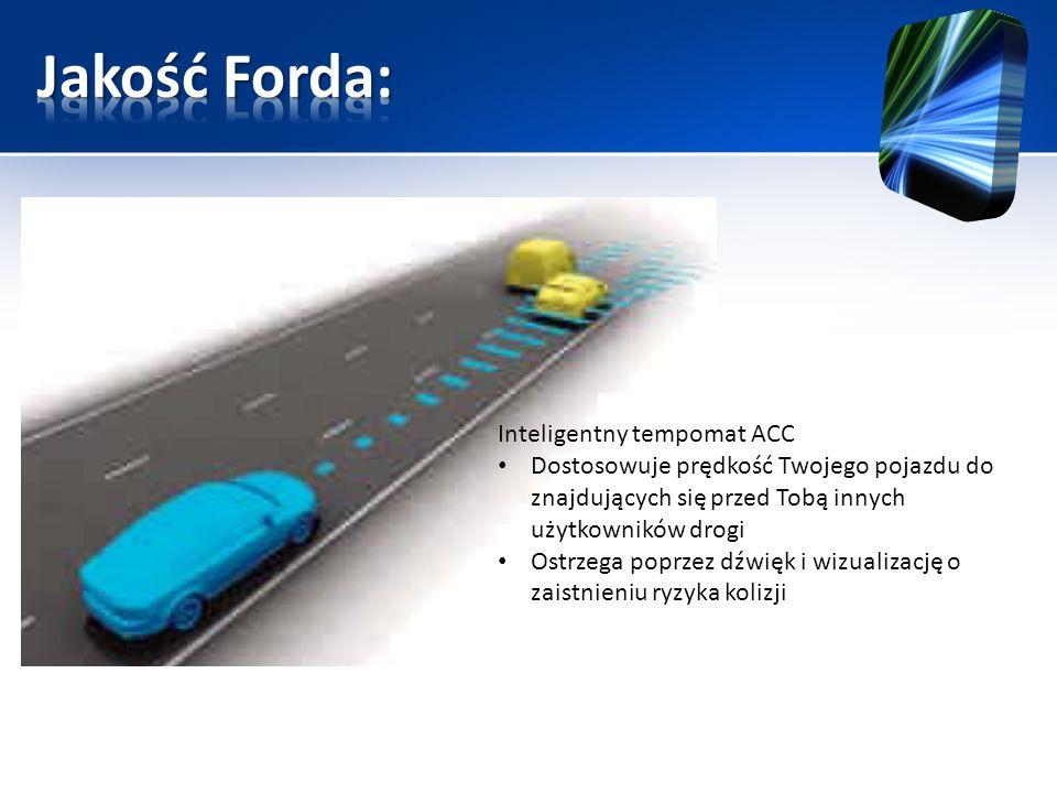 Jakość Forda: Inteligentny tempomat ACC