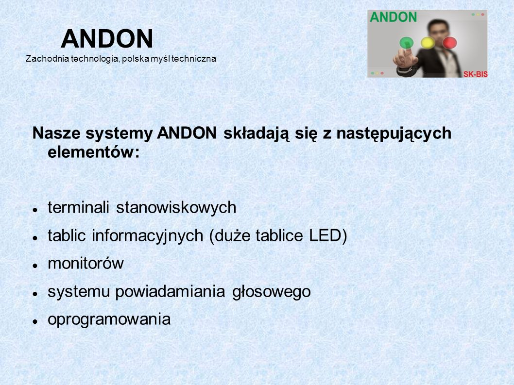 ANDON Zachodnia technologia, polska myśl techniczna