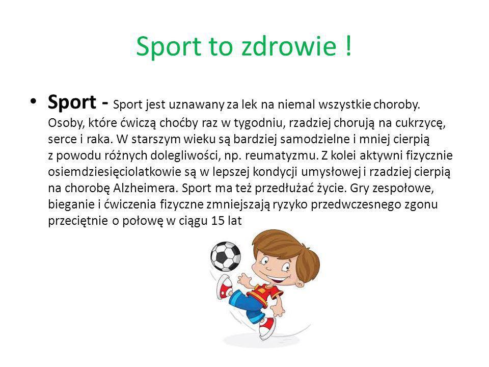 Sport to zdrowie !