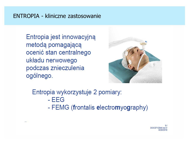 ENTROPIA - kliniczne zastosowanie