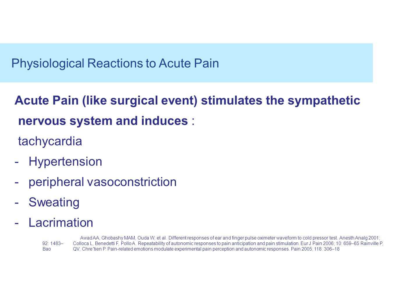 Physiological Reactions to Acute Pain