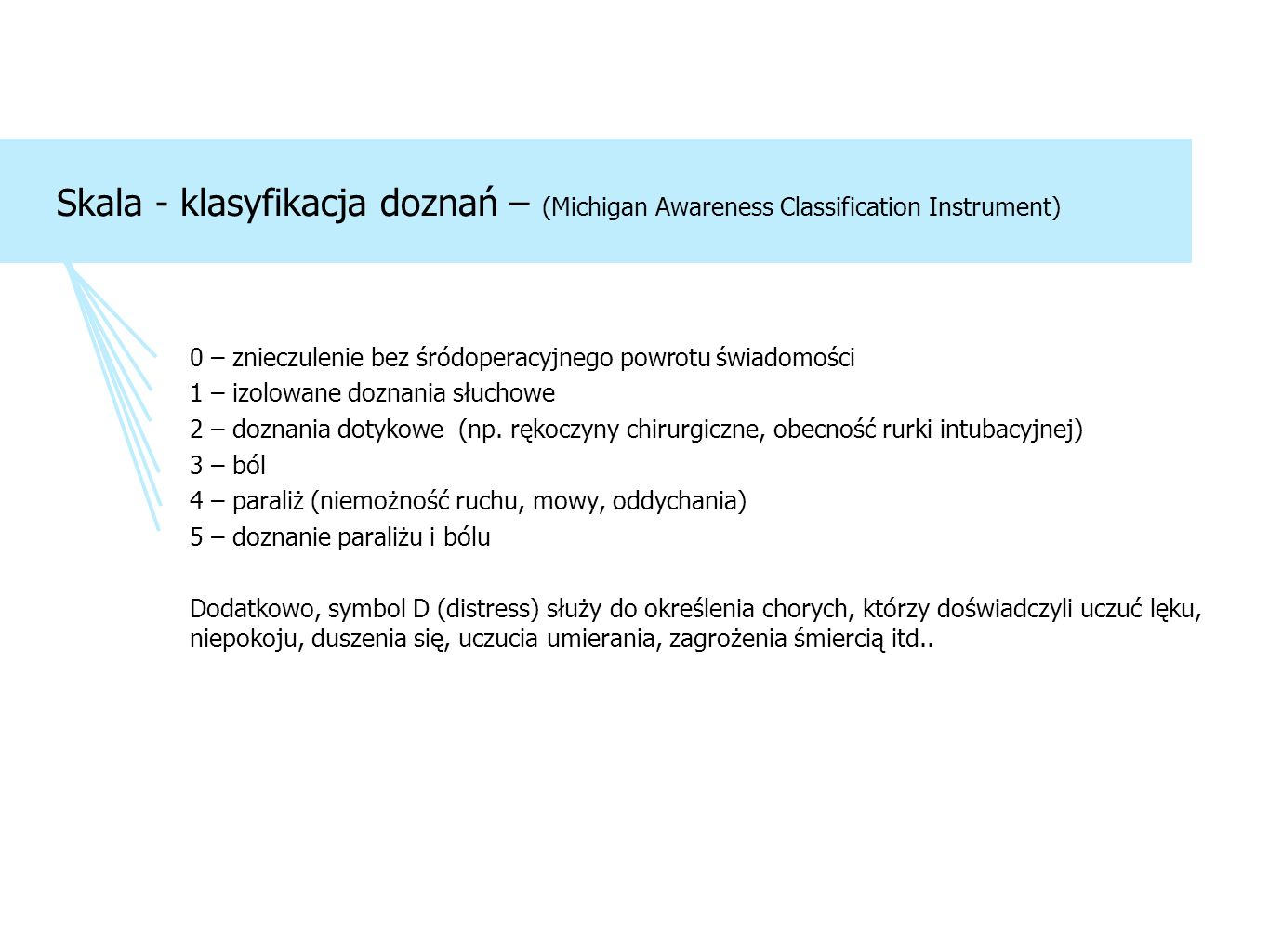 Skala - klasyfikacja doznań – (Michigan Awareness Classification Instrument)