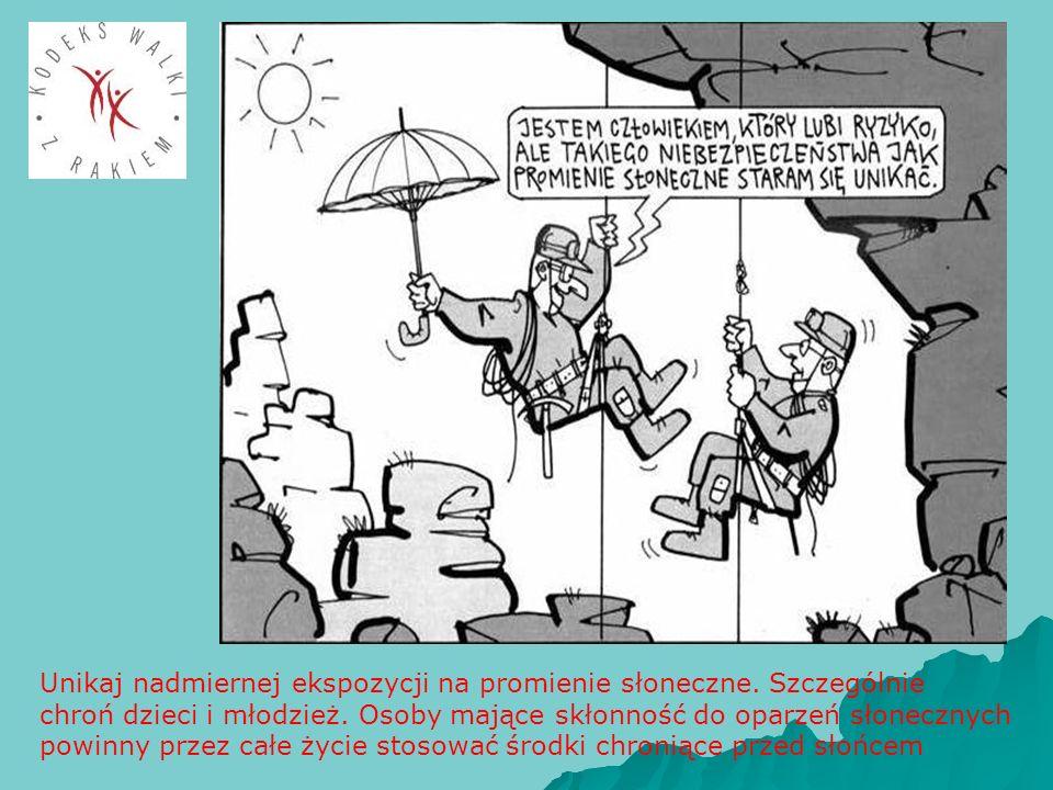 Unikaj nadmiernej ekspozycji na promienie słoneczne. Szczególnie