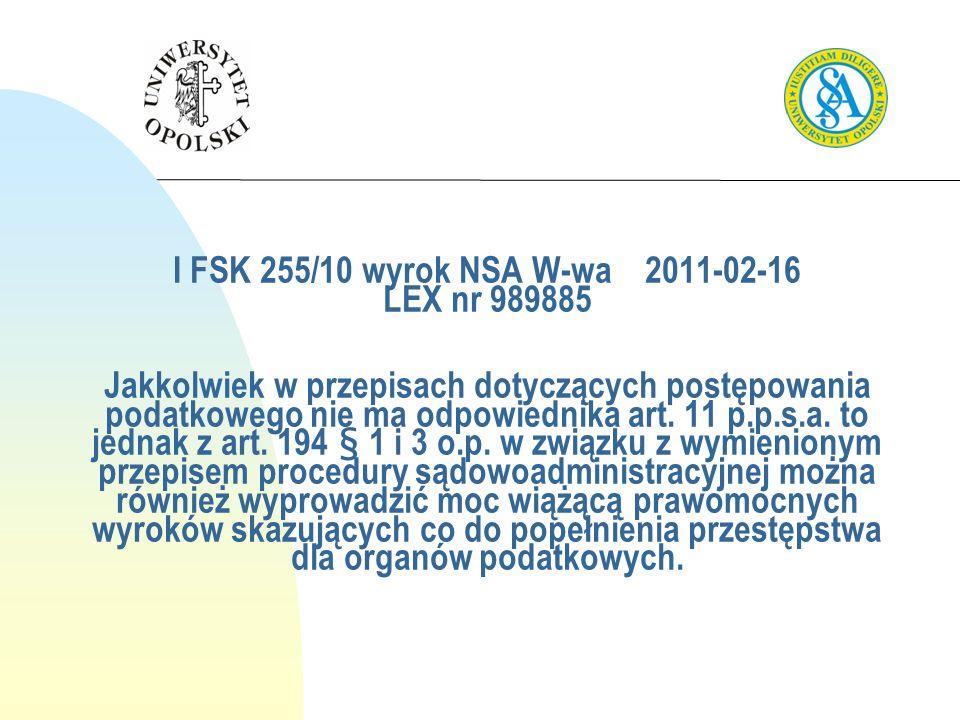 I FSK 255/10 wyrok NSA W-wa 2011-02-16 LEX nr 989885