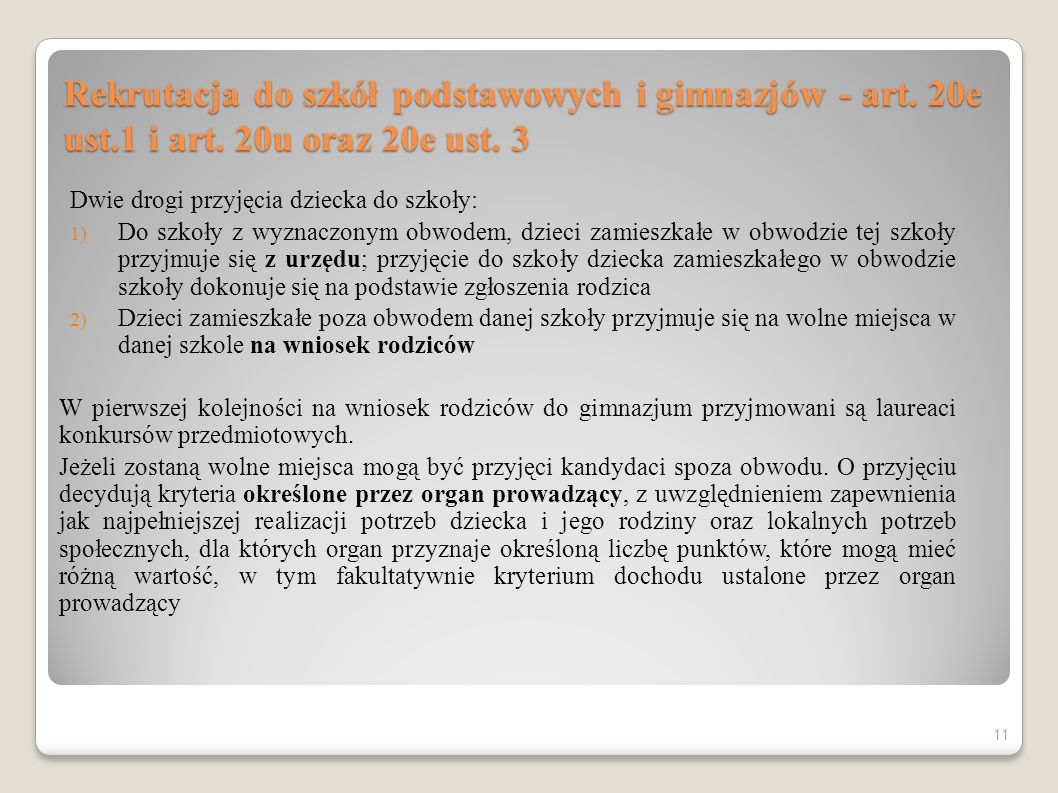 Rekrutacja do szkół podstawowych i gimnazjów - art. 20e ust. 1 i art