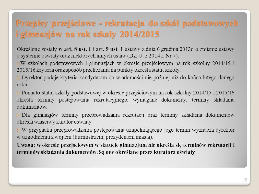 Przepisy przejściowe - rekrutacja do szkół podstawowych i gimnazjów na rok szkoly 2014/2015