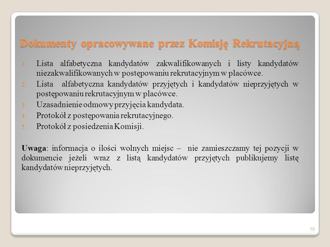 Dokumenty opracowywane przez Komisję Rekrutacyjną