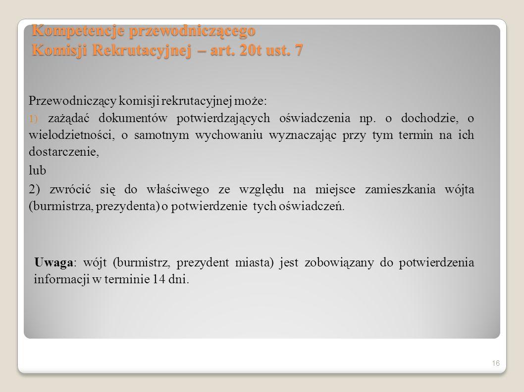 Kompetencje przewodniczącego Komisji Rekrutacyjnej – art. 20t ust. 7