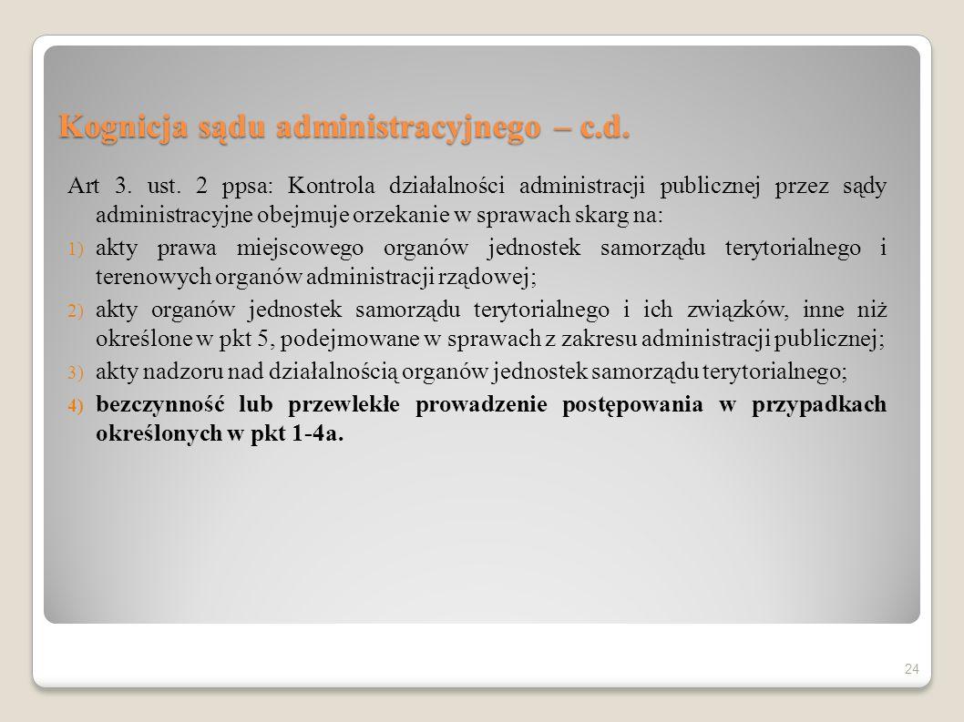 Kognicja sądu administracyjnego – c.d.