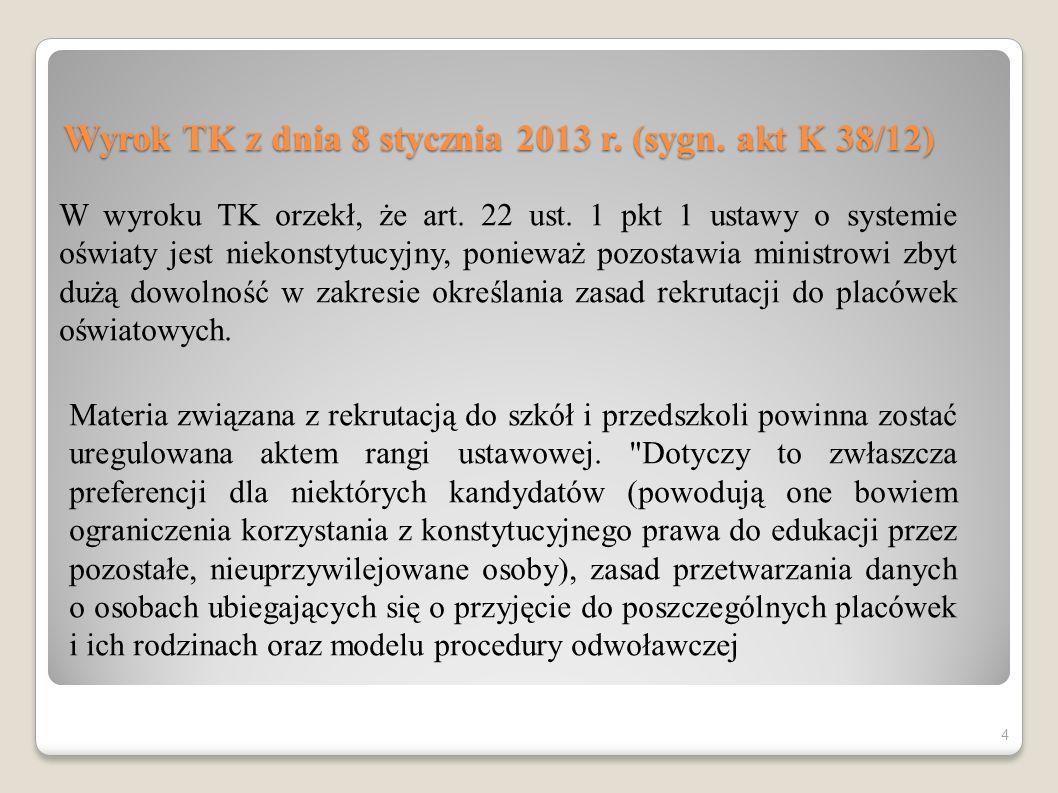 Wyrok TK z dnia 8 stycznia 2013 r. (sygn. akt K 38/12)