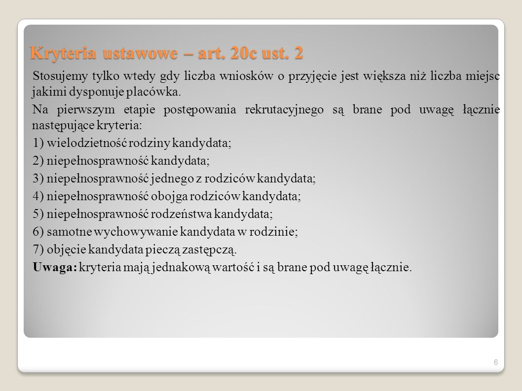 Kryteria ustawowe – art. 20c ust. 2