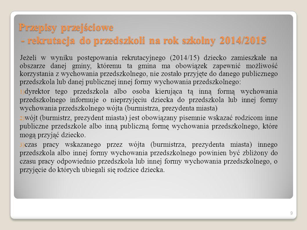 Przepisy przejściowe - rekrutacja do przedszkoli na rok szkolny 2014/2015