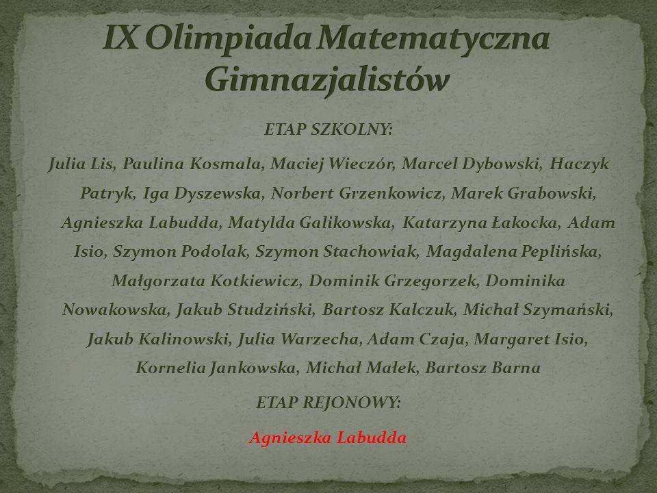 IX Olimpiada Matematyczna Gimnazjalistów