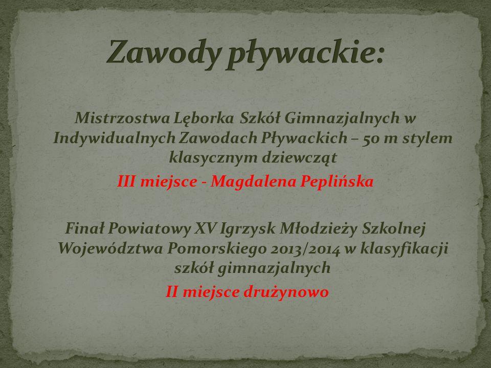 III miejsce - Magdalena Peplińska