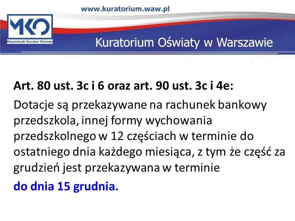 Art. 80 ust. 3c i 6 oraz art. 90 ust.