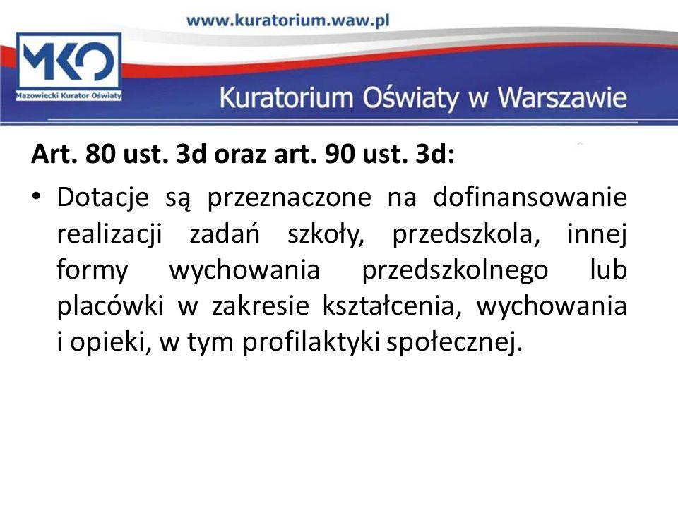 Art. 80 ust. 3d oraz art. 90 ust. 3d: