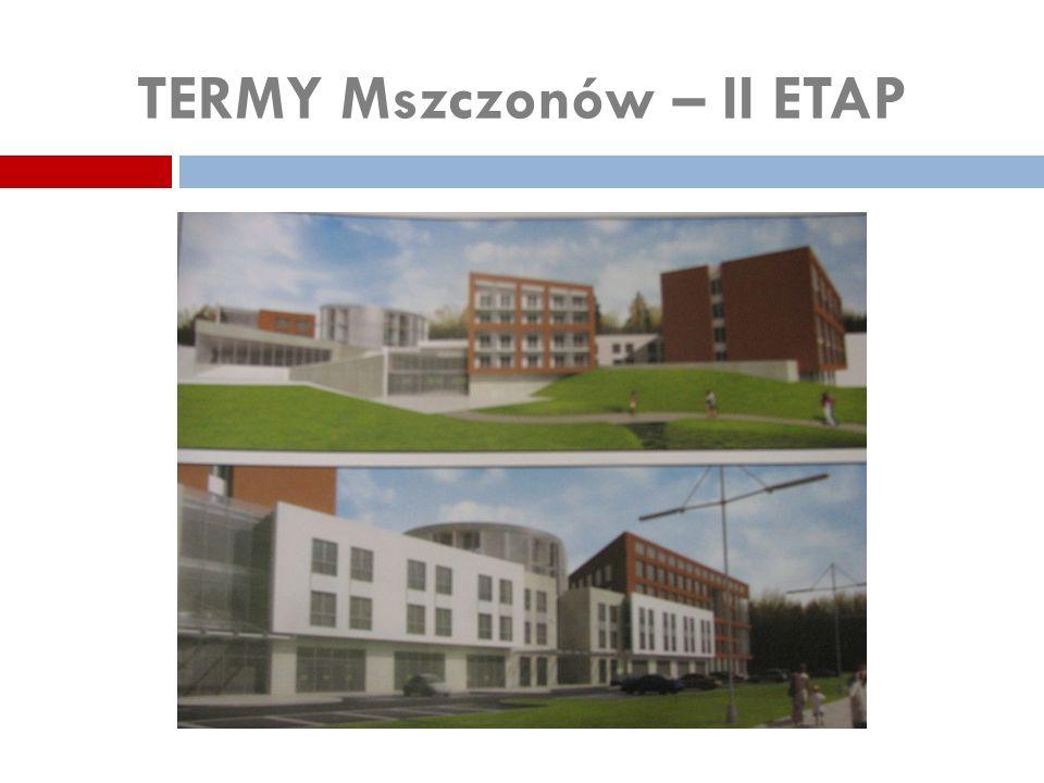 TERMY Mszczonów – II ETAP