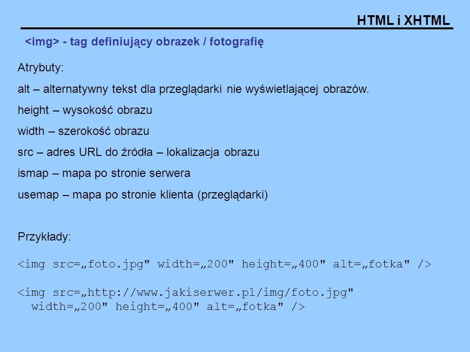 <img> - tag definiujący obrazek / fotografię