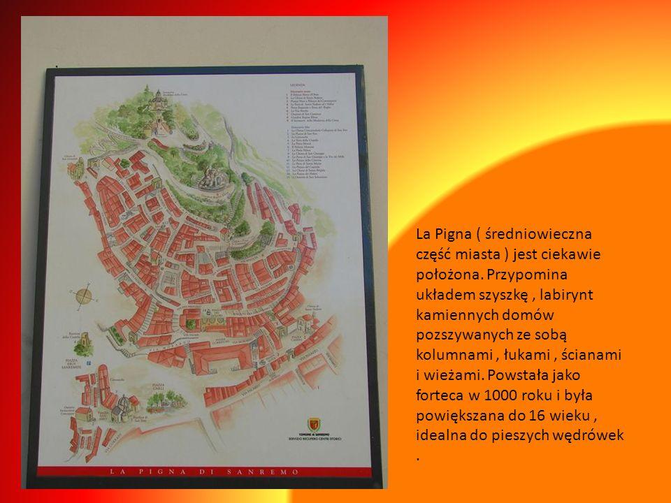 La Pigna ( średniowieczna część miasta ) jest ciekawie położona