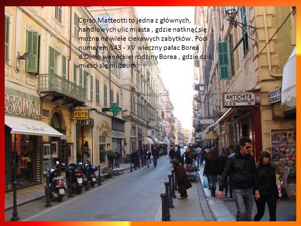 Corso Matteotti to jedna z głównych, handlowych ulic miasta , gdzie natknąć się można na wiele ciekawych zabytków .