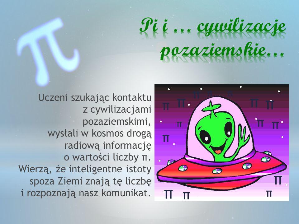 Pi i … cywilizacje pozaziemskie…
